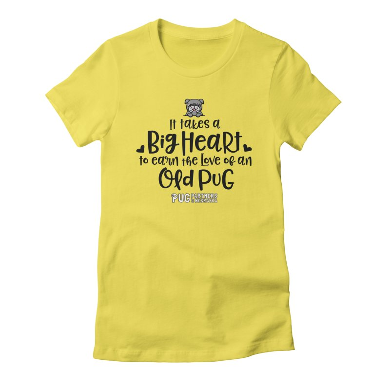 Big Heart for an Old Pug Women's T-Shirt by Pug Partners of Nebraska