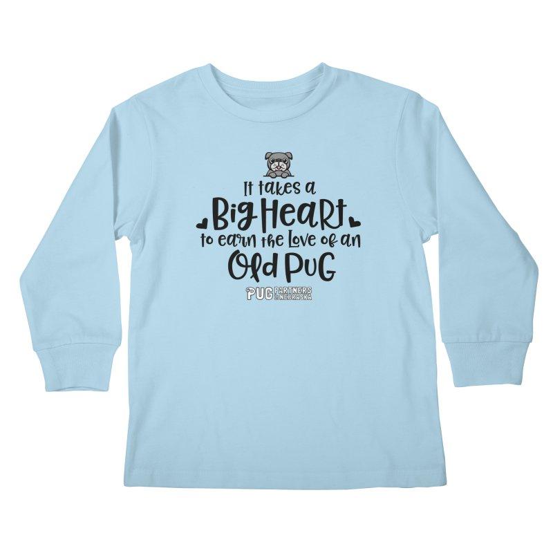 Big Heart for an Old Pug Kids Longsleeve T-Shirt by Pug Partners of Nebraska