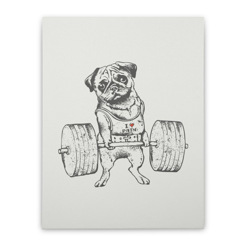 Pug Lift Home Stretched Canvas by Pugs Gym's Artist Shop