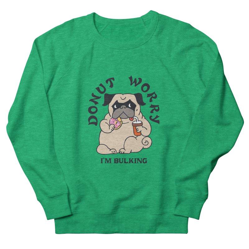 Donut Worry I'm Bulking Women's Sweatshirt by Pugs Gym's Artist Shop