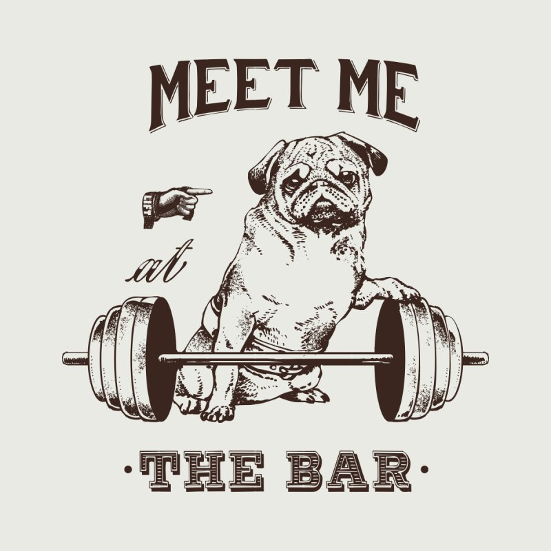 Meet Me at The Bar Men's T-Shirt by Pugs Gym's Artist Shop