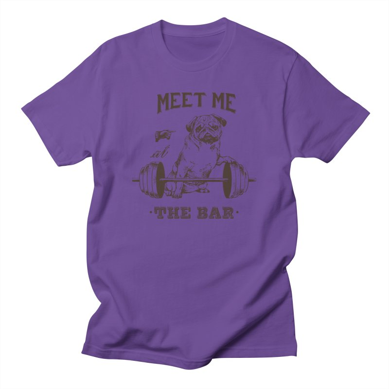 Meet Me at The Bar Men's T-Shirt by Pugs Gym's Artist Shop