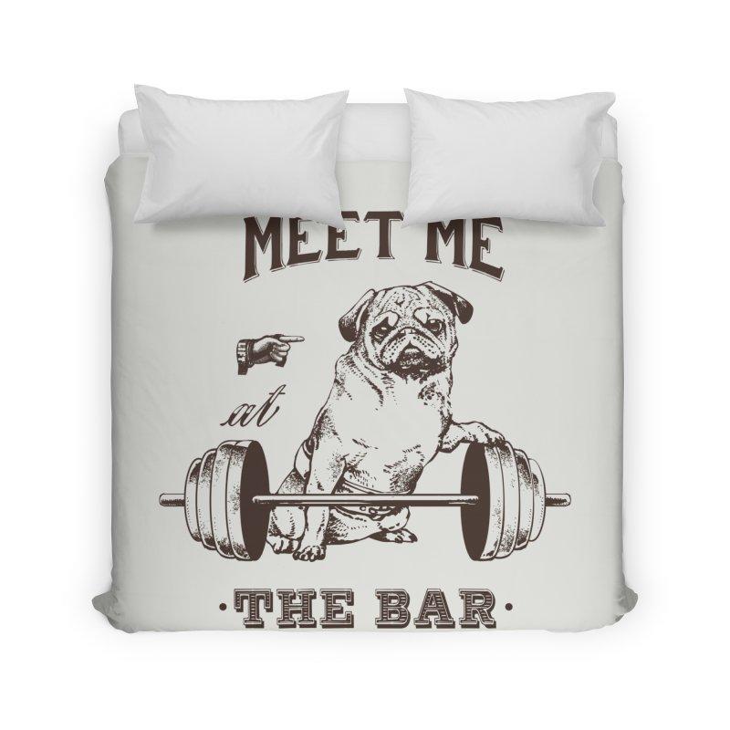 Meet Me at The Bar Home Duvet by Pugs Gym's Artist Shop