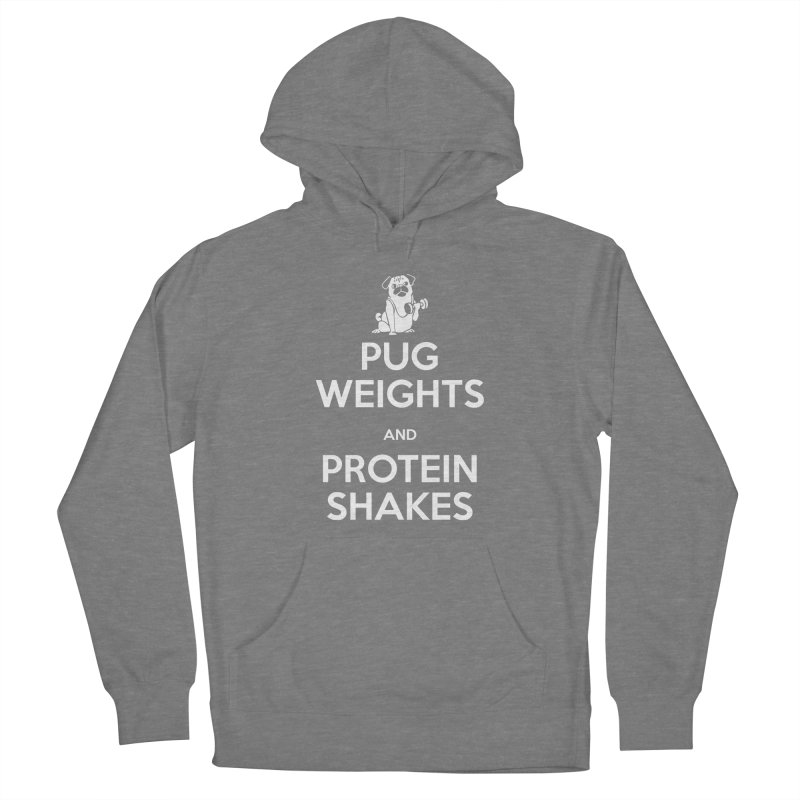Pug Weights and Protein Shakes Women's Pullover Hoody by Pugs Gym's Artist Shop