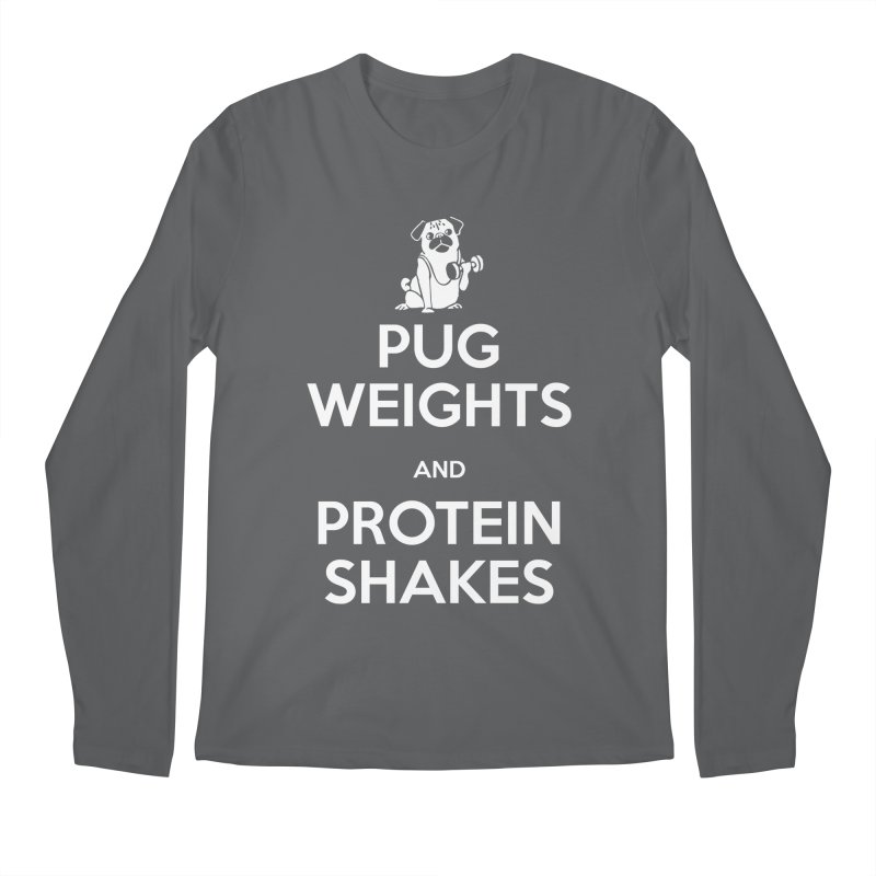 Pug Weights and Protein Shakes Men's Longsleeve T-Shirt by Pugs Gym's Artist Shop