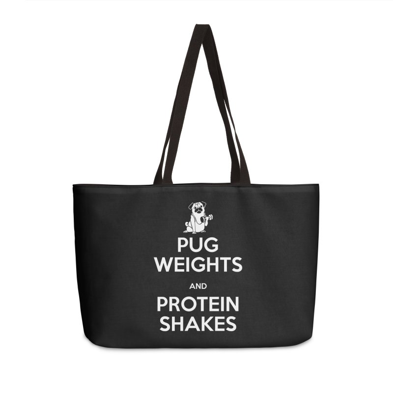 Pug Weights and Protein Shakes Accessories Bag by Pugs Gym's Artist Shop