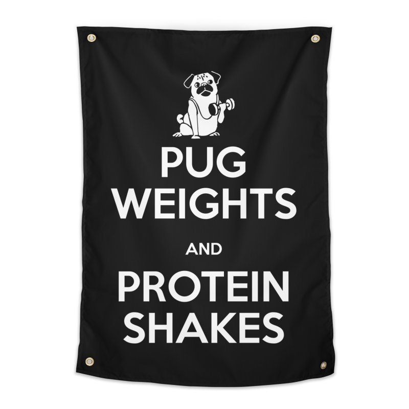 Pug Weights and Protein Shakes Home Tapestry by Pugs Gym's Artist Shop