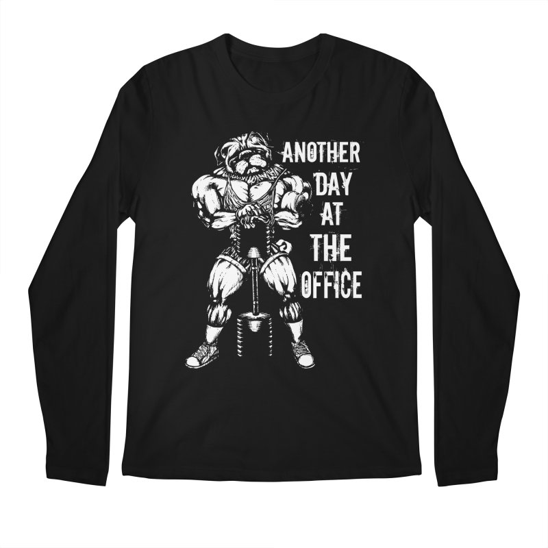 Another Day At The Office Men's Longsleeve T-Shirt by Pugs Gym's Artist Shop