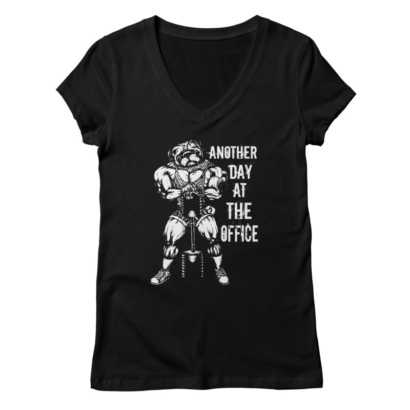 Another Day At The Office Women's V-Neck by Pugs Gym's Artist Shop