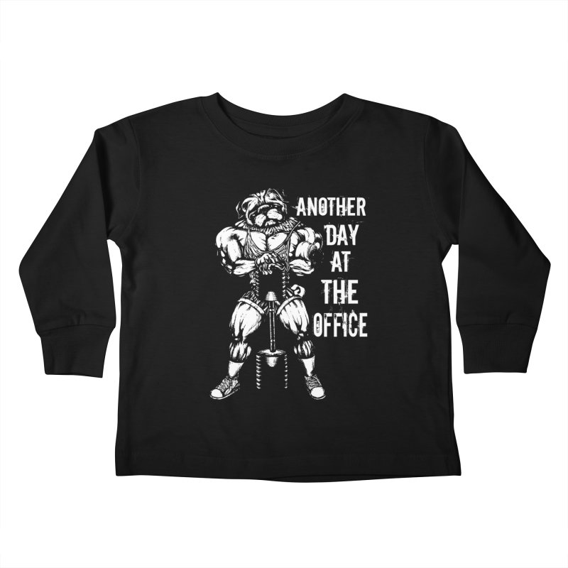 Another Day At The Office Kids Toddler Longsleeve T-Shirt by Pugs Gym's Artist Shop