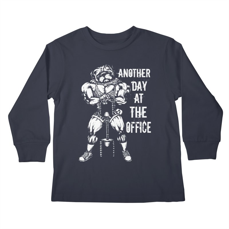 Another Day At The Office Kids Longsleeve T-Shirt by Pugs Gym's Artist Shop