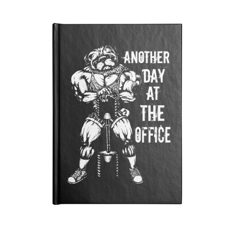 Another Day At The Office Accessories Notebook by Pugs Gym's Artist Shop