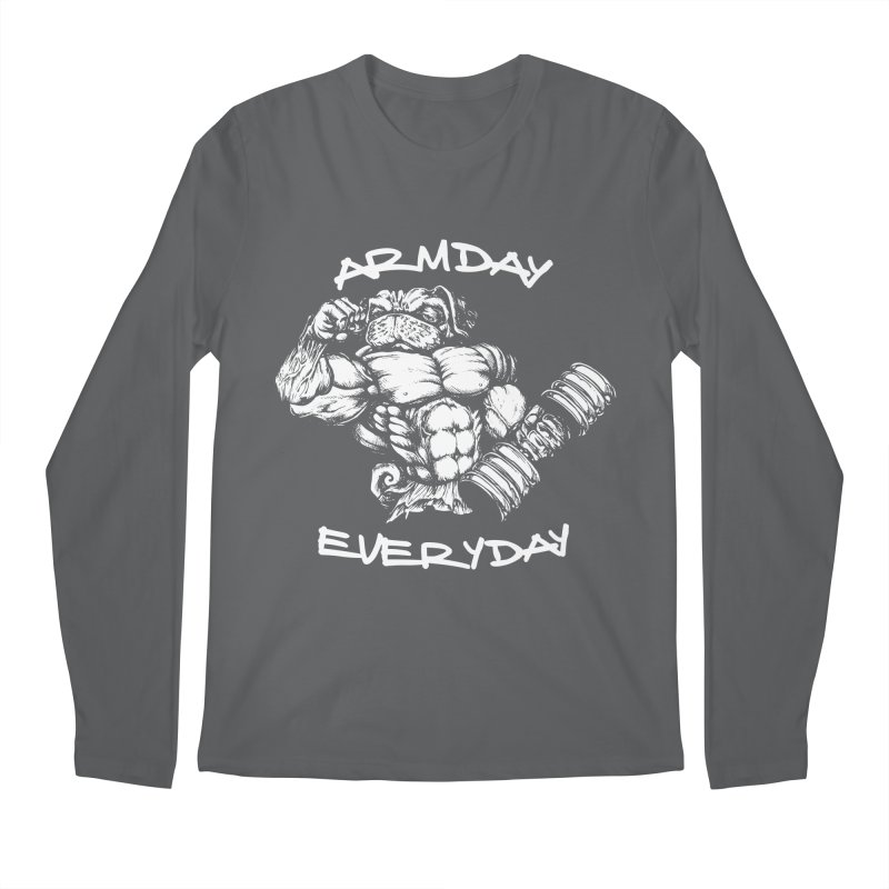 Arm Day Everyday Men's Longsleeve T-Shirt by Pugs Gym's Artist Shop