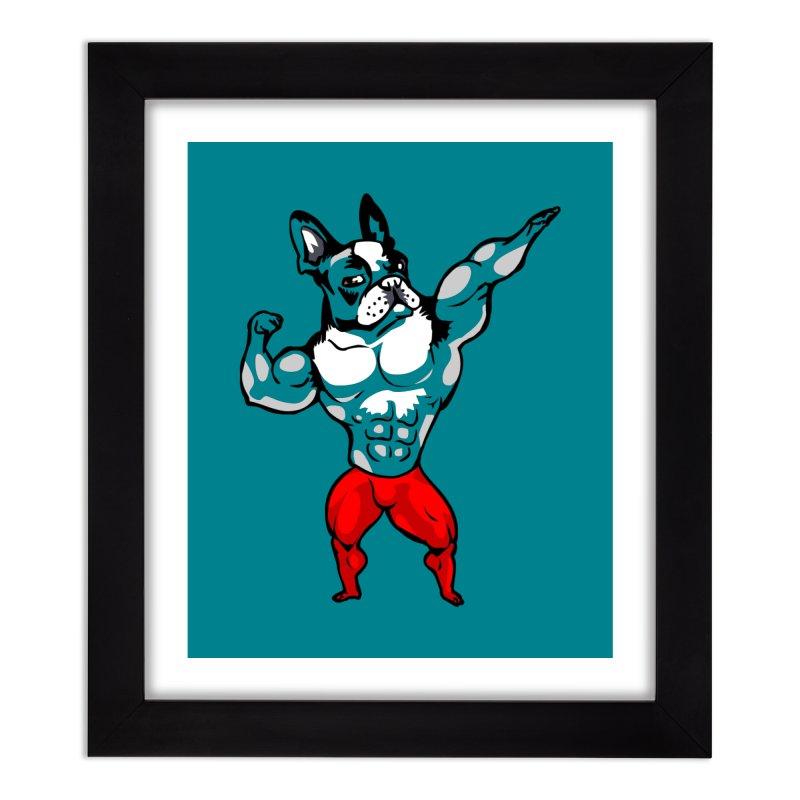 Boston Terrier Bodybuilder Home Framed Fine Art Print by Pugs Gym's Artist Shop