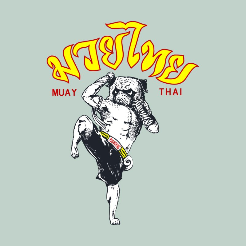 Pug Muay Thai by Pugsgym's Artist Shop