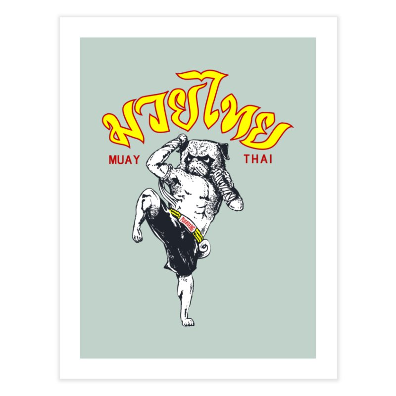 Pug Muay Thai Home Fine Art Print by Pugs Gym's Artist Shop
