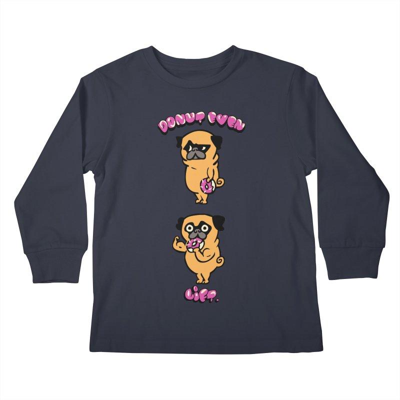 Donut Even Lift Kids Longsleeve T-Shirt by Pugs Gym's Artist Shop