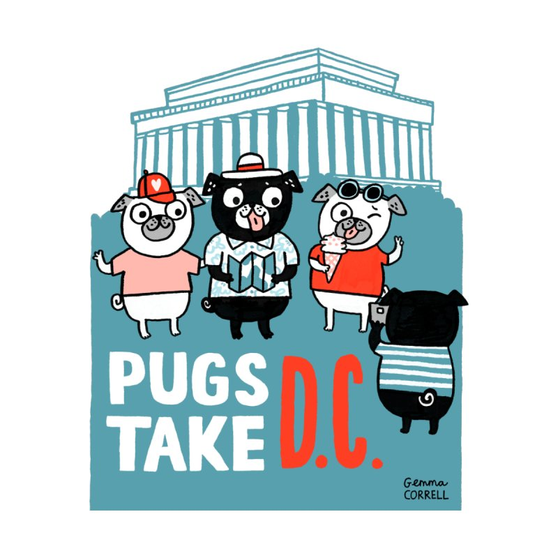 PugsTakeDC by Pug Takeovers