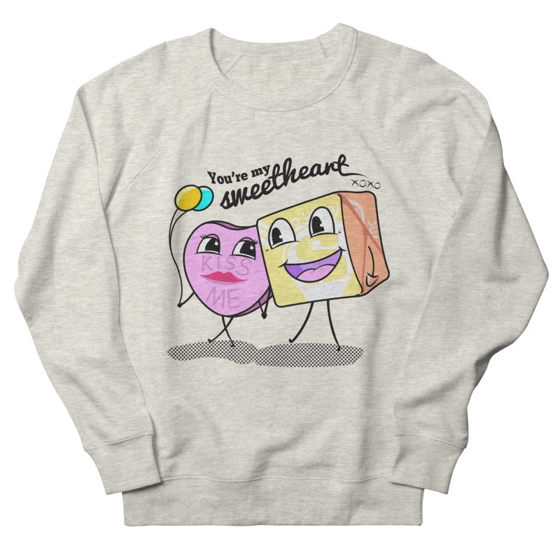 You're My Sweetheart Women's Sweatshirt by punchofpaint's Artist Shop