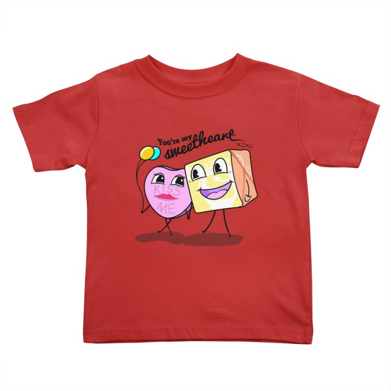 You're My Sweetheart Kids Toddler T-Shirt by punchofpaint's Artist Shop