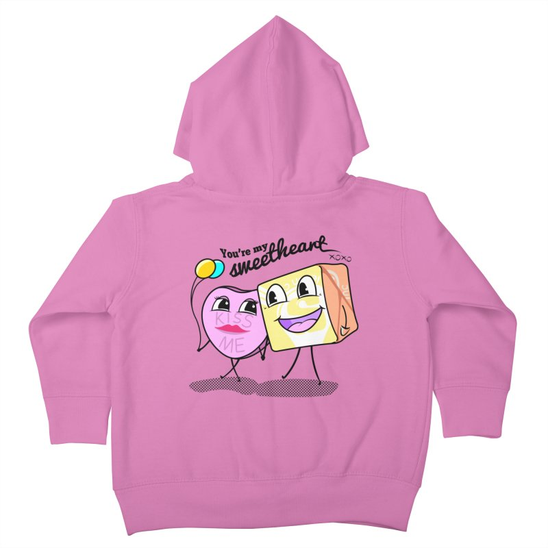You're My Sweetheart Kids Toddler Zip-Up Hoody by punchofpaint's Artist Shop