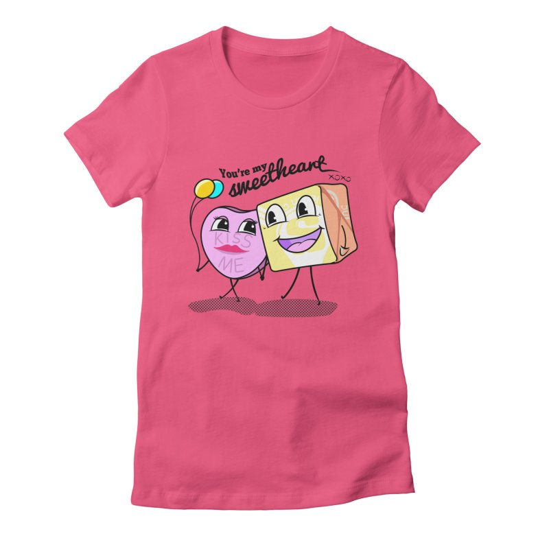 You're My Sweetheart Women's Fitted T-Shirt by punchofpaint's Artist Shop