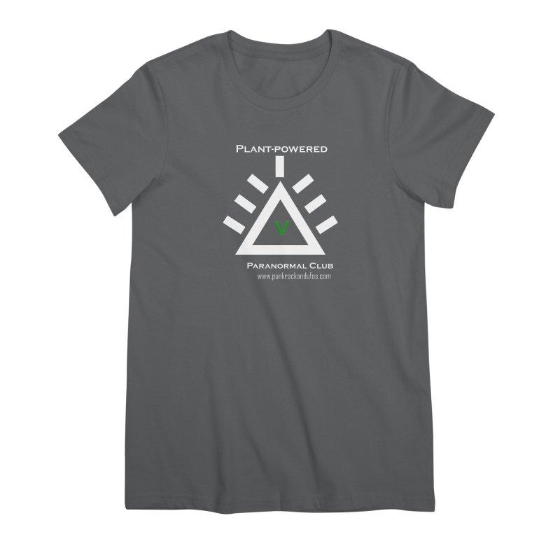 Plant-Powered Paranormal Club Women's Premium T-Shirt by punkrockandufos's Artist Shop