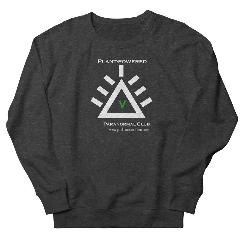 Plant-Powered Paranormal Club Men's French Terry Sweatshirt by punkrockandufos's Artist Shop