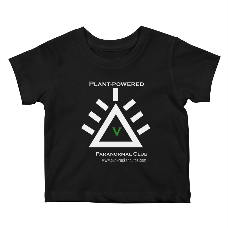Plant-Powered Paranormal Club Kids Baby T-Shirt by punkrockandufos's Artist Shop