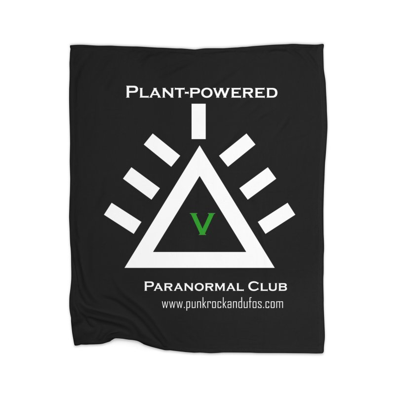 Plant-Powered Paranormal Club Home Blanket by punkrockandufos's Artist Shop