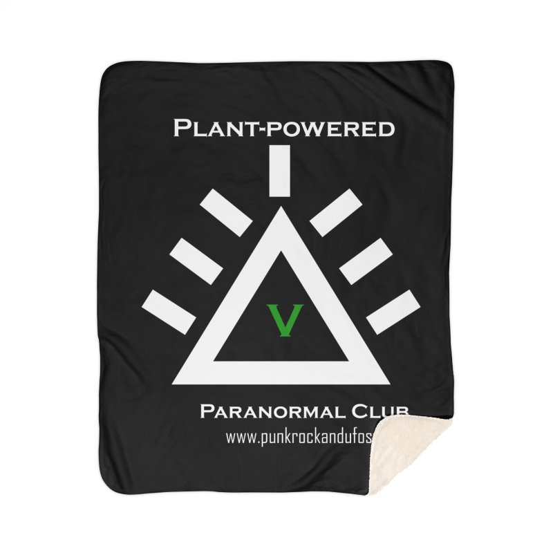 Plant-Powered Paranormal Club Home Sherpa Blanket Blanket by punkrockandufos's Artist Shop