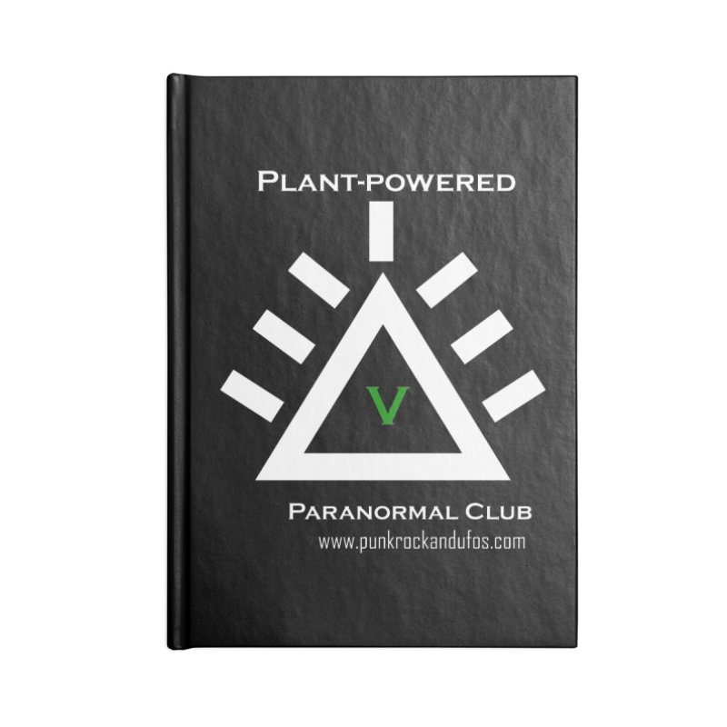 Plant-Powered Paranormal Club Accessories Blank Journal Notebook by punkrockandufos's Artist Shop