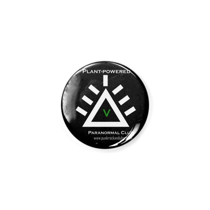 Plant-Powered Paranormal Club Accessories Button by punkrockandufos's Artist Shop