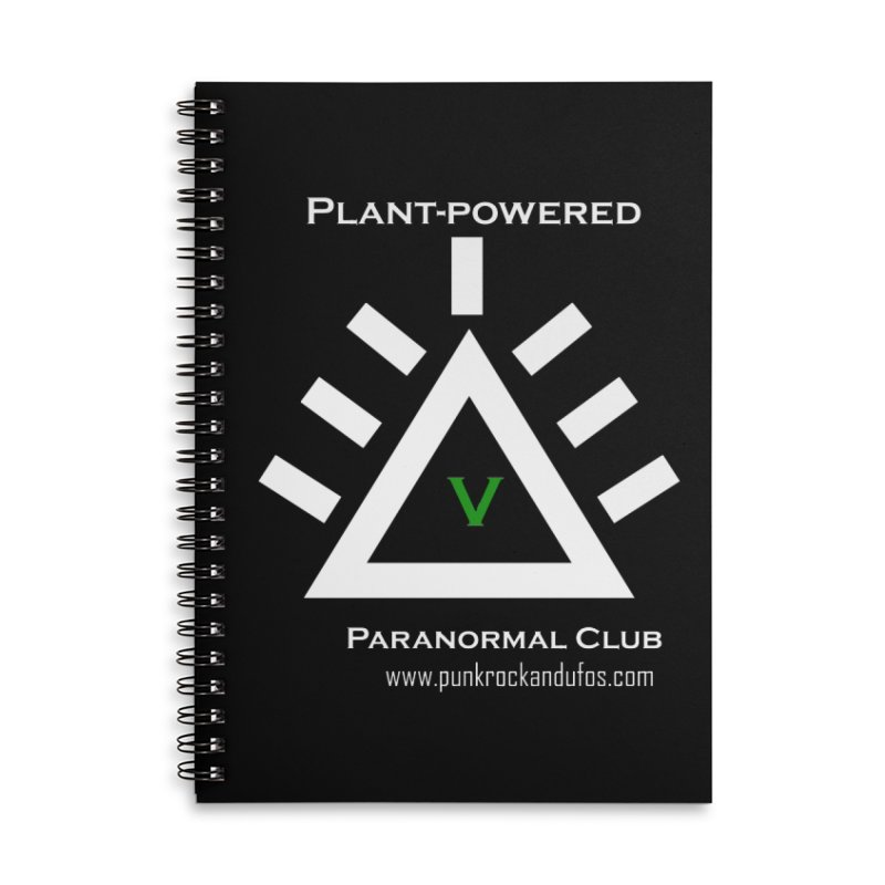 Plant-Powered Paranormal Club Accessories Lined Spiral Notebook by punkrockandufos's Artist Shop