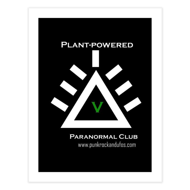 Plant-Powered Paranormal Club Home Fine Art Print by punkrockandufos's Artist Shop
