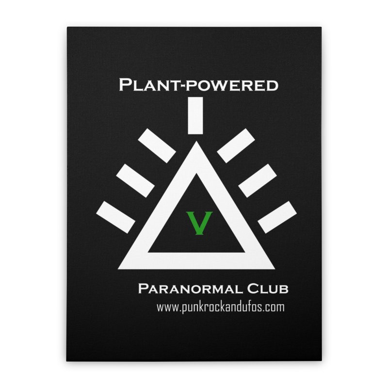 Plant-Powered Paranormal Club Home Stretched Canvas by punkrockandufos's Artist Shop