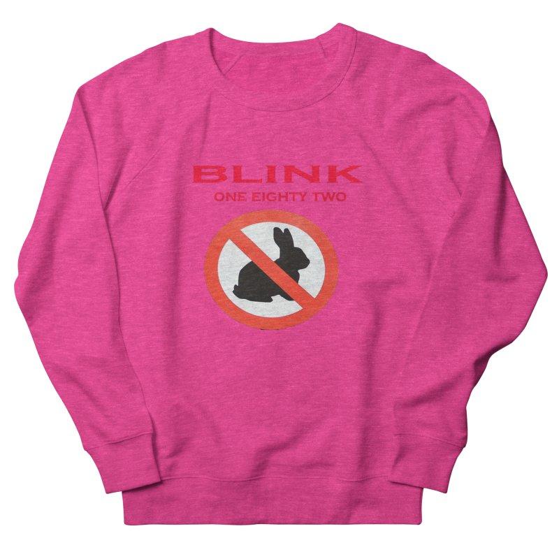 No bunny Women's French Terry Sweatshirt by punkrockandufos's Artist Shop