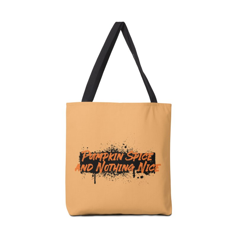 Pumpkin Spice and Nothing Nice Accessories Tote Bag Bag by punkrockandufos's Artist Shop