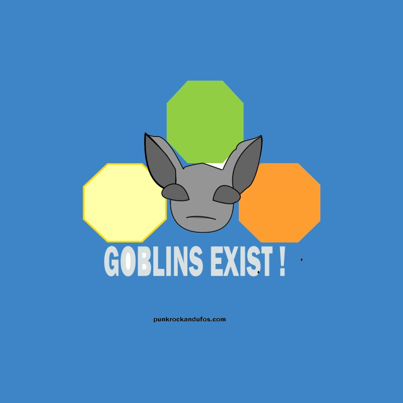 Goblins Exist Kids Toddler T-Shirt by punkrockandufos's Artist Shop