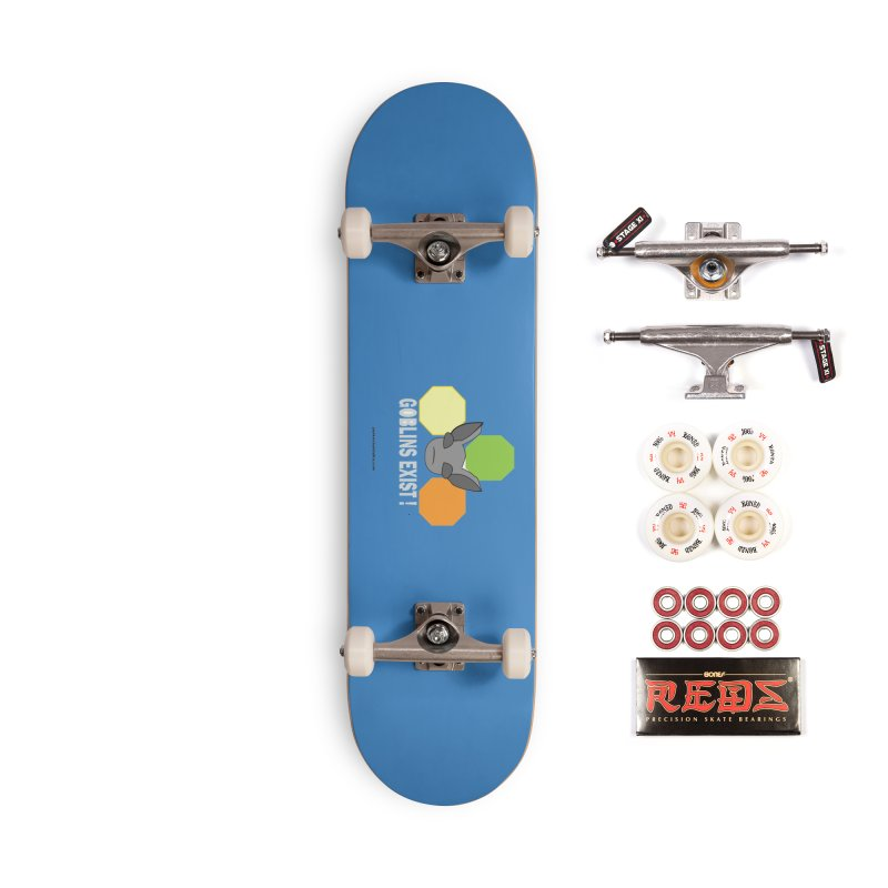 Goblins Exist Accessories Skateboard by punkrockandufos's Artist Shop