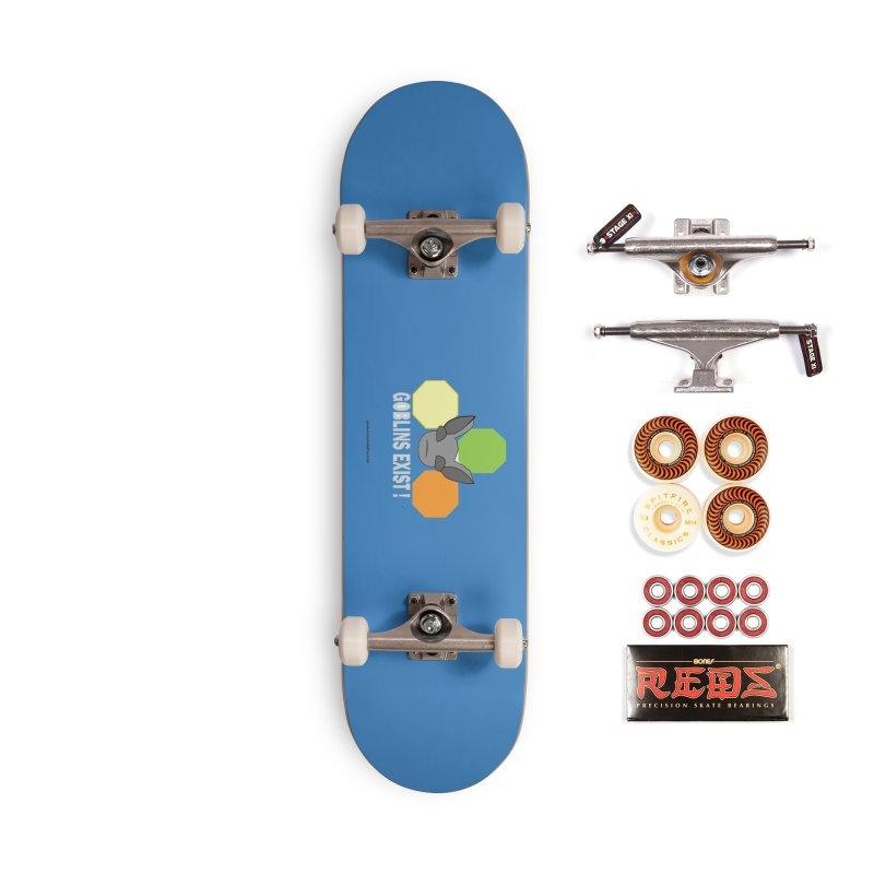 Goblins Exist Accessories Skateboard by punkrockandufos's Artist Shop