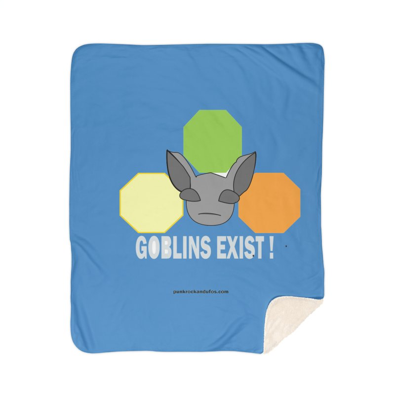 Goblins Exist Home Blanket by punkrockandufos's Artist Shop