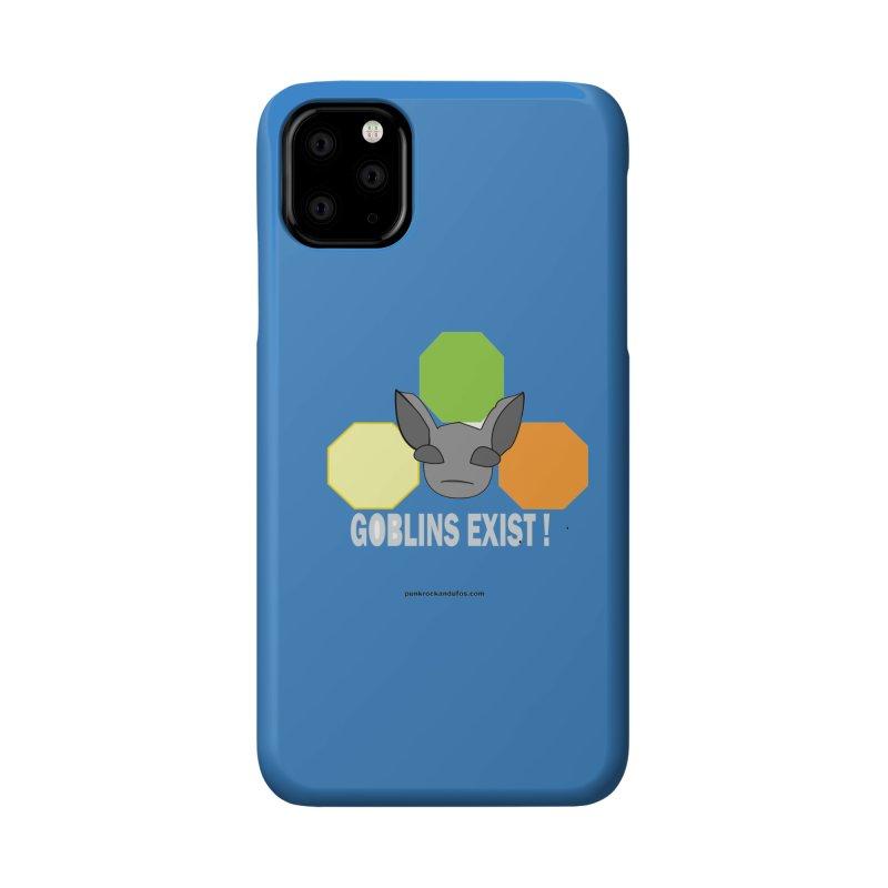 Goblins Exist Accessories Phone Case by punkrockandufos's Artist Shop