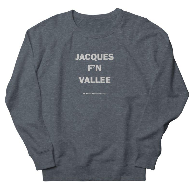 Jacques F'N Vallée Men's French Terry Sweatshirt by punkrockandufos's Artist Shop