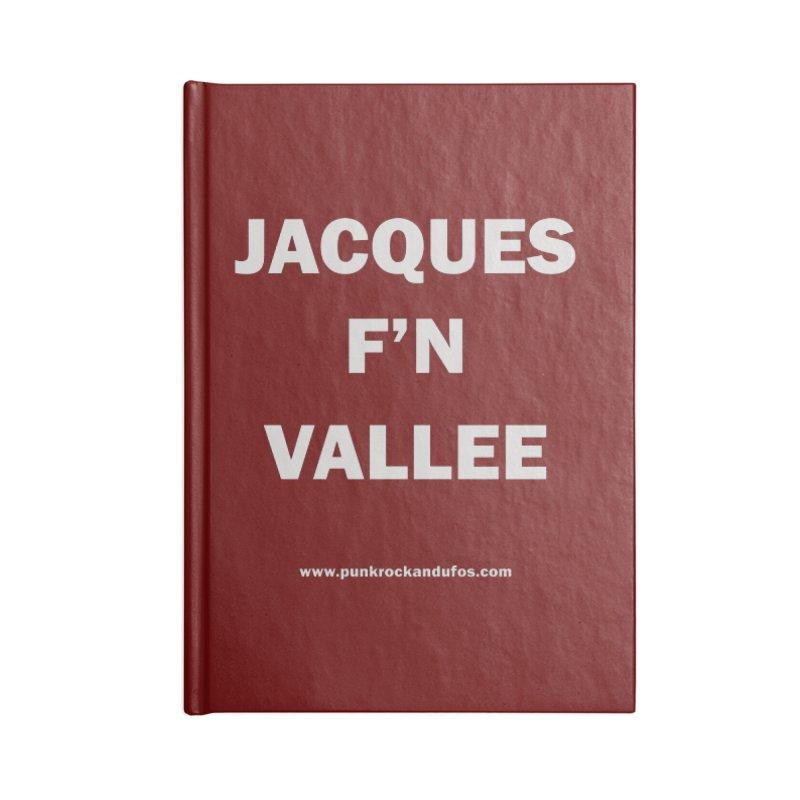 Jacques F'N Vallée Accessories Lined Journal Notebook by punkrockandufos's Artist Shop