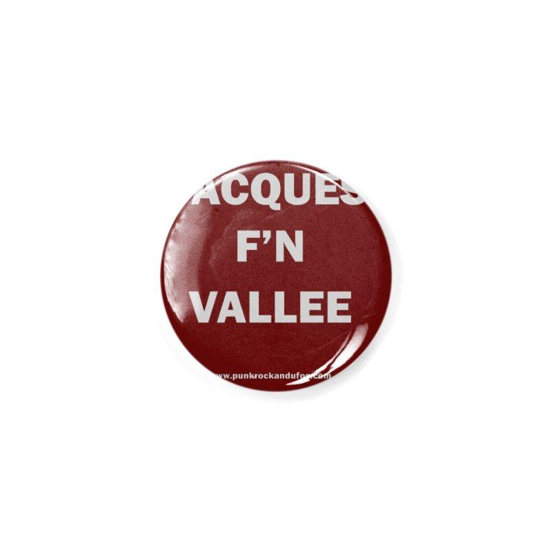 Jacques F'N Vallée Accessories Button by punkrockandufos's Artist Shop