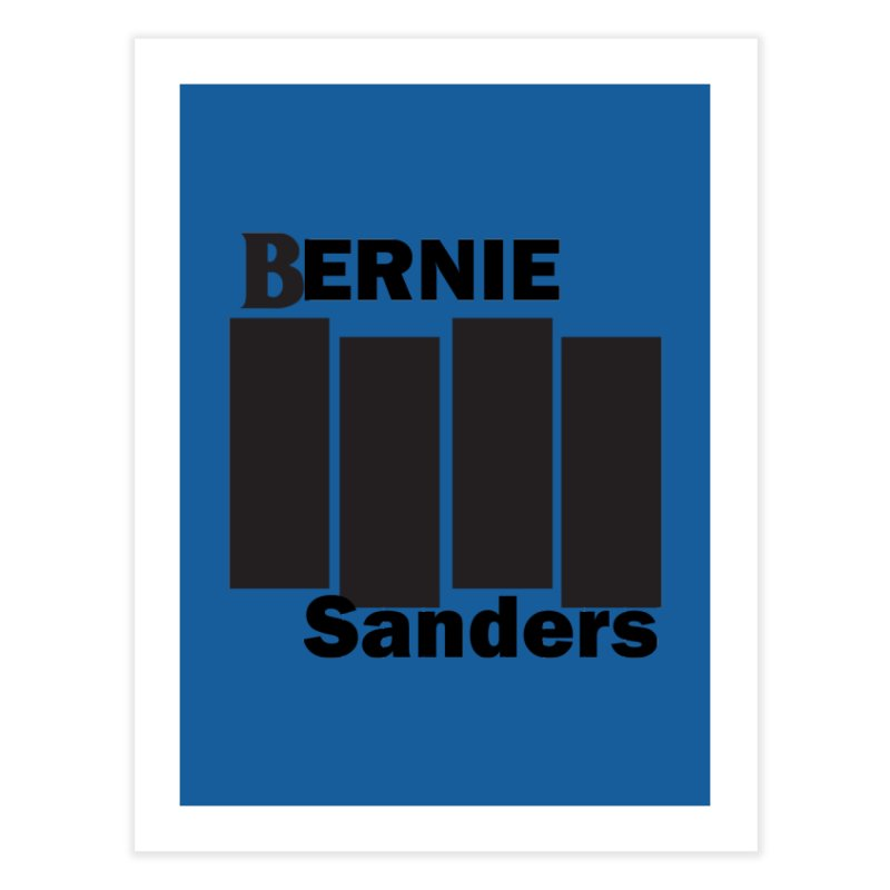 Bernie Flag 2020 Home Fine Art Print by punkrockandufos's Artist Shop
