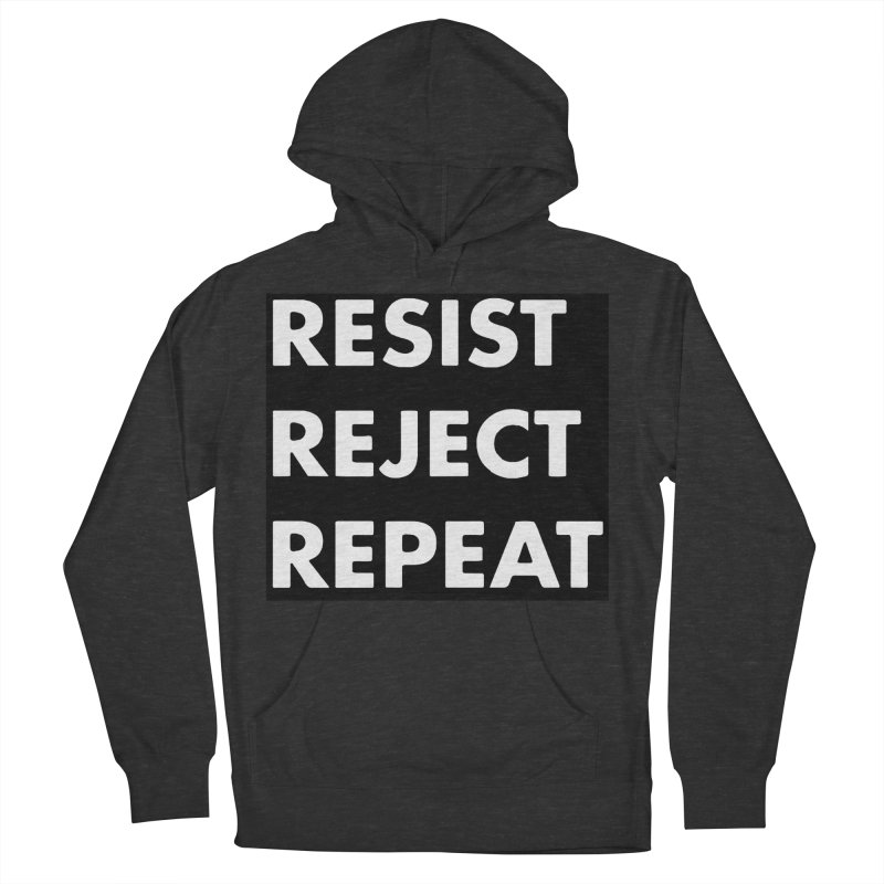 Resist. Reject. Repeat Women's French Terry Pullover Hoody by punkrockandufos's Artist Shop
