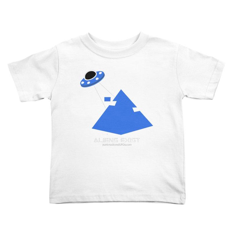 Aliens Exist 2 Kids Toddler T-Shirt by punkrockandufos's Artist Shop