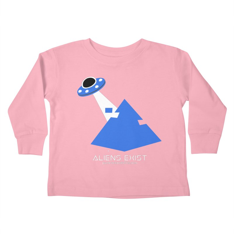 Aliens Exist 2 Kids Toddler Longsleeve T-Shirt by punkrockandufos's Artist Shop